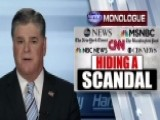Hannity: Dems, Media Have Lied About Russia For Over A Year