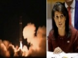 Haley: ICBM Launch Brings Us Closer To War