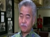 Hawaii Governor: Wrong Button Pushed During Shift Change