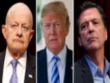 Hilton: Comey, Clapper Trying To Undermine President Trump