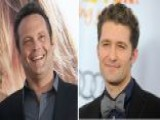 In The Foxlight: Vince Vaughn, Matthew Morrison