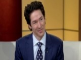 Joel Osteen Opens Up About New Book 'The Power Of I Am'