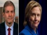 Jordan: Congress Has Obligation To Do Oversight On Clinton