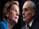 John Kelly Calls Elizabeth Warren 'impolite And Arrogant'