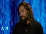 Jason Momoa Bracing For 'Aquaman' Fame