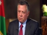 King Abdullah II: We're At War With 'outlaws Of Islam'