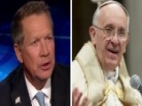 Kasich On Pope's Message, Clinton's Opposition To Keystone