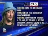 Kid Rock's 911 Call About His Assistant Released
