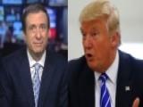 Kurtz: How Trump Gave His Critics Ammunition