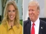 Kellyanne Conway: President Has Info The Rest Of Us Do Not