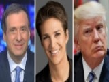 Kurtz: Maddow Fumbles Her Own Trump Scoop