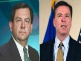 Kallstrom: Comey Made Huge Mistake Of Dancing With The Devil