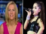 Laura Ingraham's Suggestion For Ariana Grande