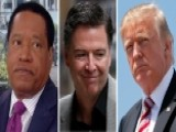 Larry Elder To Trump: Let Comey's Book Play Out