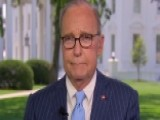 Larry Kudlow: Second Quarter Growth Rate Is Sustainable