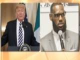 Lebron James Slams Donald Trump For Being Divisive