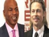 Mike Tyson Vs. Brad Pitt?