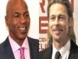 Mike Tyson Vs. Brad Pitt?