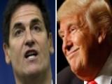 Mark Cuban: Trump Dialed In On 'keep It Simple, Stupid'