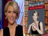 Megyn Kelly On Media's Trump Pushback, Message Of New Book
