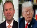 Mulvaney: Budget Being Approached With 'business Attitude'
