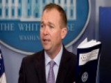 Mulvaney: We Looked At This Budget Through Taxpayers' Eyes