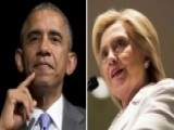 Napolitano: What If Obama And Hillary Are Hiding The Truth?
