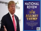 National Review 'Against Trump' Cover Stirs Controversy