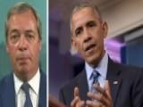 Nigel Farage: US Looks Weaker Than It's Been In A Long Time