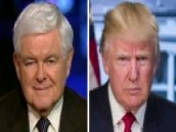 Newt Gingrich: Donald Trump Knows Where He Wants To Go