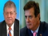 Napolitano: Raid Shows FBI Didn't Trust Manafort Or Lawyer