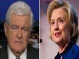 Newt Gingrich On Hillary's Scandals, Mueller's Grand Jury