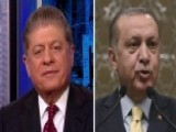 Napolitano: Is Turkey A Friend Or Enemy To US?