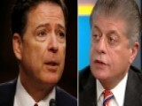 Napolitano: Comey On Obstruction Of Justice Is 'dangerous'