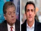 Napolitano: Judge Helped Cohen By Asking For Client Names