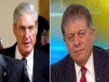 Napolitano On Mueller's Efforts To Extract Trump Information