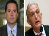 Nunes, Gowdy At Odds Over FBI's Russia Probe Tactics