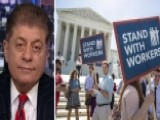 Napolitano: SCOTUS Union Ruling 'catastrophic' For Democrats