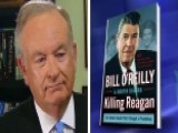 O'Reilly Gives The Inside Story On 'Killing Reagan'