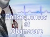 Possible Unintended Consequences Of ObamaCare