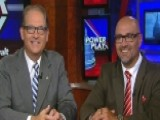 Power Play: Political Pros Brad Blakeman & Chuck Rocha