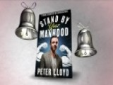 Peter Lloyd's 'Stand By Your Manhood' Sparks Fierce Debate