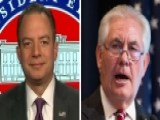 Priebus: 'Excite 00000016 D' At What Tillerson W 00004000 Ill Bring To The Table