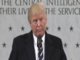 President Trump To CIA: I Am So Behind You