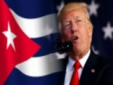 President Trump Is Reviewing US Policy Toward Cuba