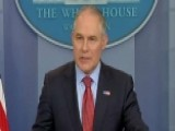 Pruitt On Climate Deals: US Has Nothing To Be Apologetic For