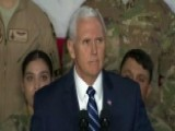 Pence Addresses Troops During Shutdown: 'You Deserve Better'