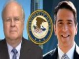 Rove: DOJ Targeting FNC Reporter Is 'chilling'