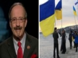 Rep. Engel On Ukraine: 'This Is Not A Time To Play Politics'