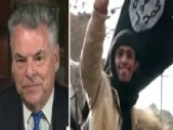 Rep. King: Al Qaeda Meeting Raises Serious Questions